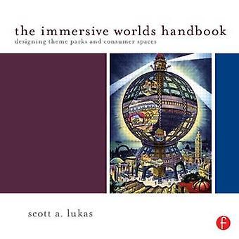 O manual de mundos imersivos - concepção de parques temáticos e consumidor Spa