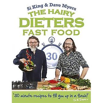 The Hairy Dieters - Fast Food by Hairy Bikers - Si King - Dave Myers -