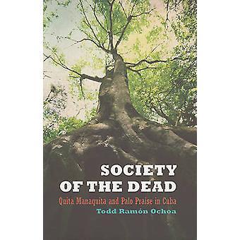 Society of the Dead - Quita Manaquita en Palo lof in Cuba door Todd
