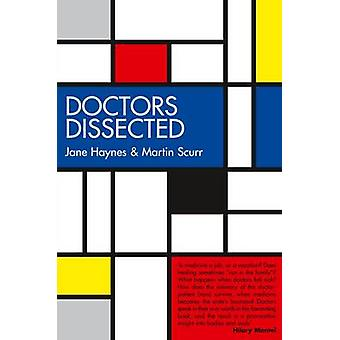Doctors Dissected by Jane Haynes - Martin Scurr - 9780704373754 Book