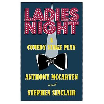 Ladies Night by Anthony McCarten - Stephen Sinclair - 9780714543840 B