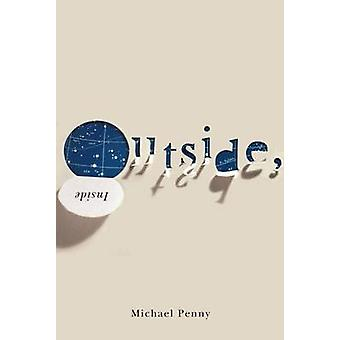 Outside - Inside by Michael Penny - 9780773543485 Book