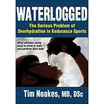 Gorgés d'eau - le grave problème de surhydratation dans les Sports d'Endurance