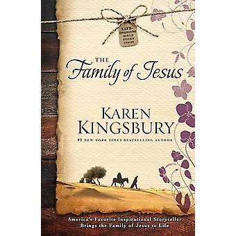 The Family of Jesus by Karen Kingsbury - 9781501143120 Book