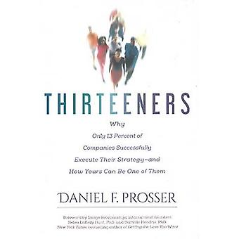 Thirteeners - Why Only 13 Percent of Companies Successfully Execute Th