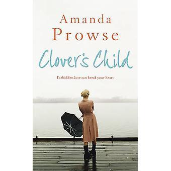 Clovers Kind von Amanda Prowse - 9781781854242 Buch