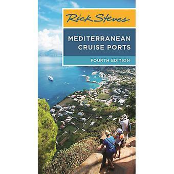 Rick Steves Medelhavet kryssning hamnarna av Rick Steves - 9781631213816