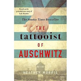 The Tattooist of Auschwitz - the heart-breaking and unforgettable inte