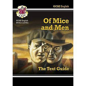 GCSE inglés texto guía - de ratones y de hombres por CGP libros - CGP libros-