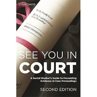 See You in Court - een sociale Worker-handleiding voor de presentatie van bewijsmateriaal in C