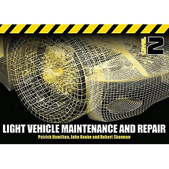 Light Vehicle Maintenance and Repair - Soft Bound Version - Level 2 (2n