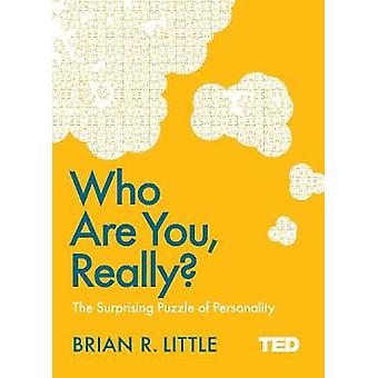 Who are You - Really? by Brian Little - 9781471156113 Book