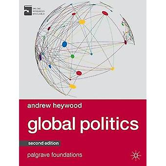 Politica globale (2nd Revised edition) di Andrew Heywood - 97811373492