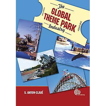 L'industrie de parc d'attractions mondial par S. A. Clave - Andrew Clarke - 97818