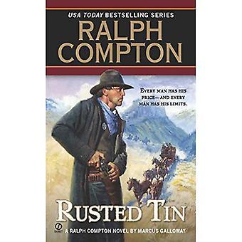 Ralph Compton rostiga Tin