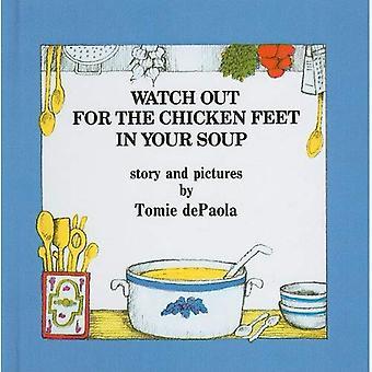 Watch Out für die Hühnerfüße in der Suppe