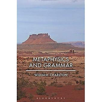 Metaphysik und Grammatik