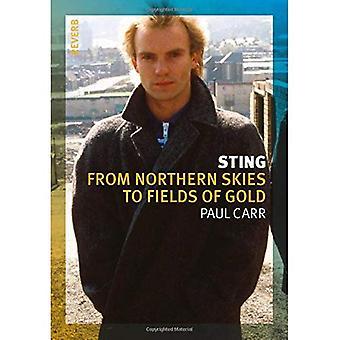 Sting: Alkaen Pohjois taivas Mika (kaiku)