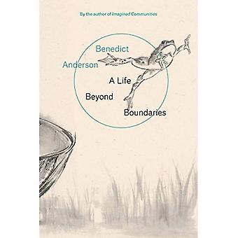 A Life Beyond Boundaries: A Memoir