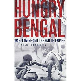 Hungry Bengal: War, Famine and the End of Empire