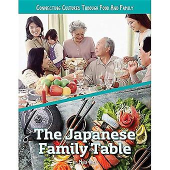 The Japanese Family Table (Connecting Cultures Through� Family and Food)