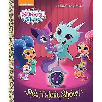 Pet Talent Show! (Shimmer and Shine) (Little Golden Book)
