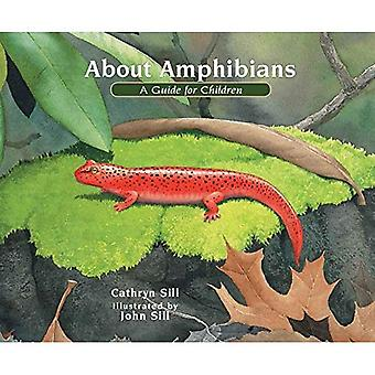About Amphibians: A Guide for Children (About...)