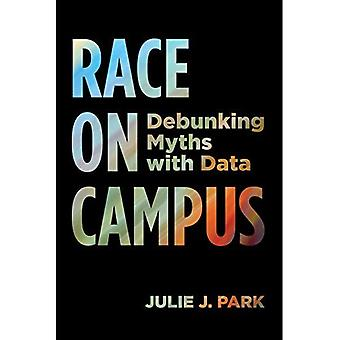 Race on Campus: Debunking Myths with Data