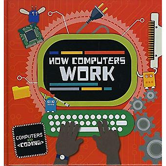 How Computers Work (Computers and Coding)
