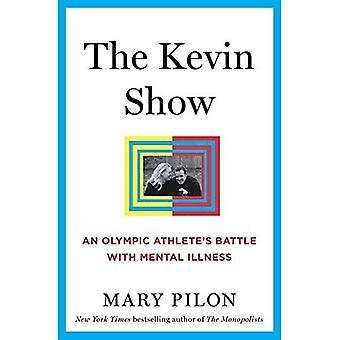 Le spectacle de Kevin: Bataille d'un athlète olympique avec la maladie mentale