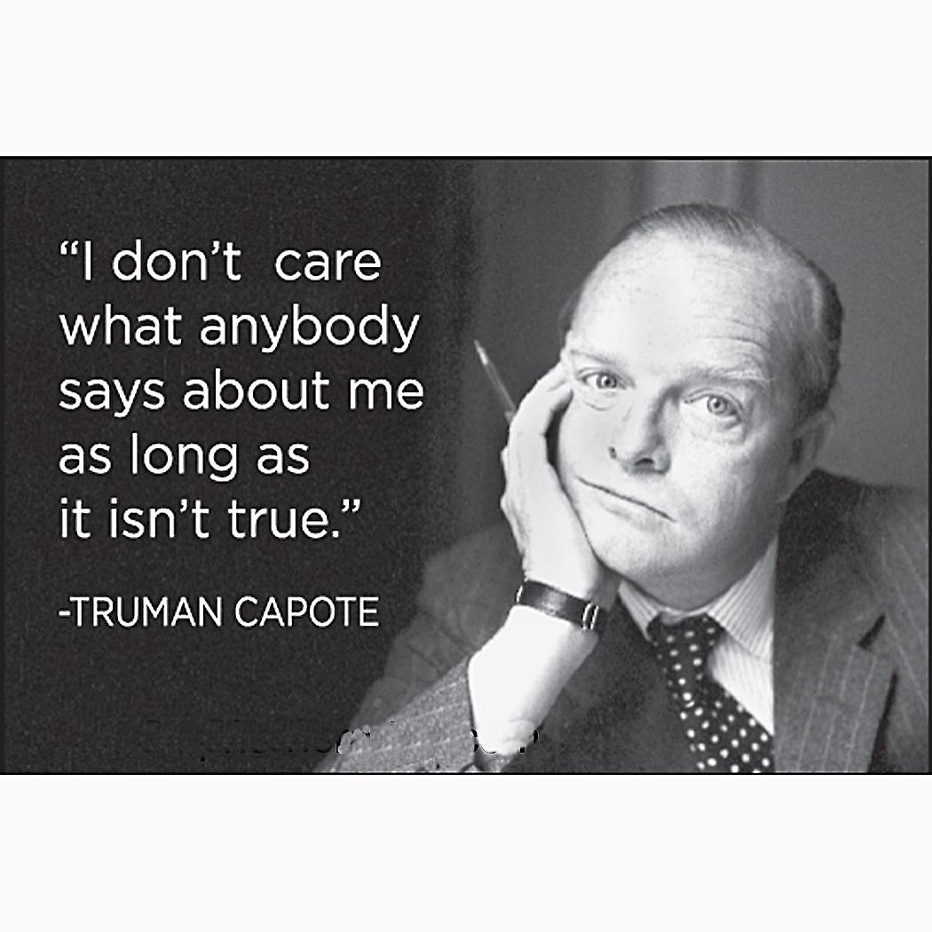 I Don't Care What Anybody Says About Me (Truman Capote) fridge magnet     (ep)