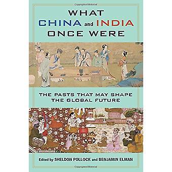 Wat China en India ooit waren - de verledens die kunnen de globale F vorm