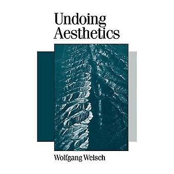 Ångra estetik av Welsch & Wolfgang