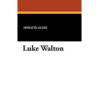 Luke Walton por Alger & Horatio & Jr.