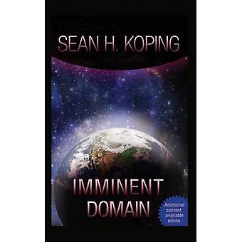 Imminent Domain by Koping & Sean H.