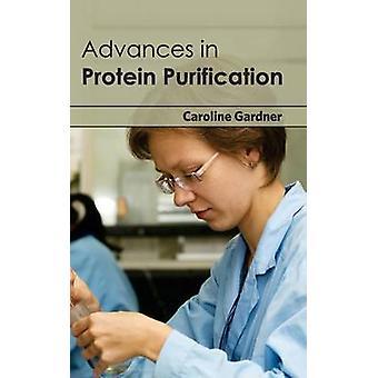 Advances in Protein Purification by Gardner & Caroline