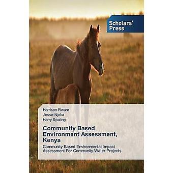Community Based Environment Assessment Kenya by Rware Harrison