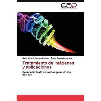 Tratamiento de Imagenes y Aplicaciones by Bermeo Campos & Nadia Lizbeth