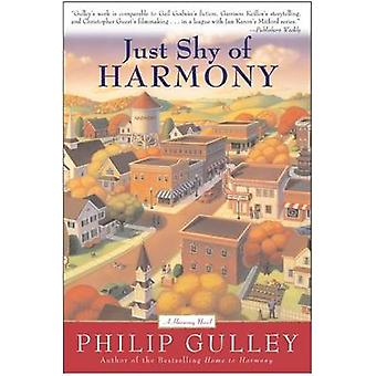 Just Shy of Harmony by Philip Gulley - 9780060727086 Book