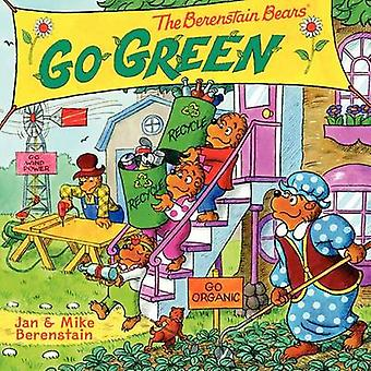 The Berenstain Bears Go Green by Jan Berenstain - Jan Berenstain - Mi