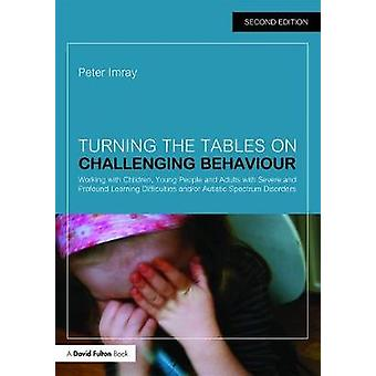 Turning the Tables on Challenging Behaviour - Working with Children -