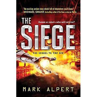The Siege by Mark Alpert - 9781492647829 Book