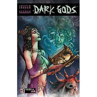 Dark Gods - 1 by Justin Jordan - German Erramouspe - Michael DiPascale