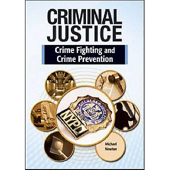 Crime Fighting and Crime Prevention by Michael Newton - 9781604136296