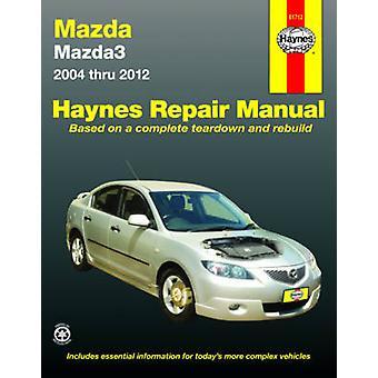 Mazda 3 Automotive Repair Manual - 2004-2011 - 9781620920114 Book
