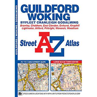 Guildford & Woking Street Atlas (4th Revised edition) - 9781782571131