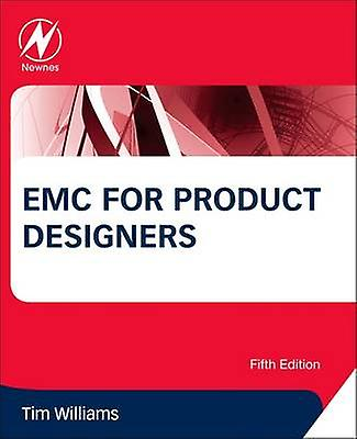EMC for Product Designers by Tim Williams