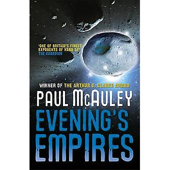 Evenings Empires by Paul McAuley