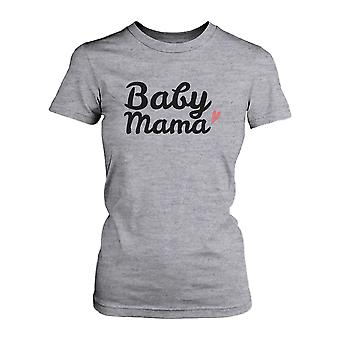 Baby Mama T-shirts Cute Graphic Shirt for New Mom Mothers Day Gifts Ideas