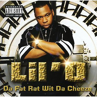Lil' O - Da fedt rotte Wit Da Cheeze [CD] USA importerer
